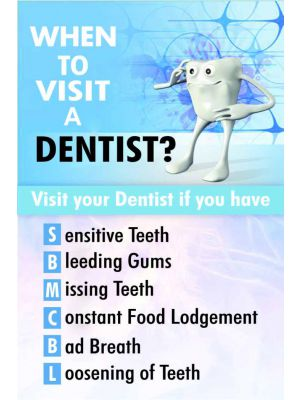When to Visit a Dentist - Dental Poster